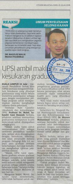 UTUSAN MALAYSIA    I    25 & 26  JULAI 2018     I    UPSI AMBIL MAKLUM KESUKARAN GRADUAN
